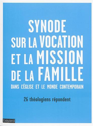 I-Grande-23964-synode-sur-la-vocation-et-la-mission-de-la-famille-dans-l-eglise-ed-bayard.net