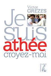 Je suis athée...